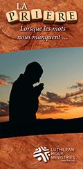 La Prière lorsque les mots nous manquent