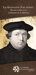 Martin Luther: la decouverte d'un tresor