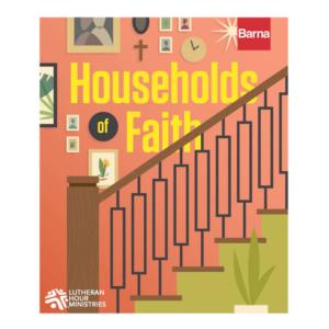 Households of Faith